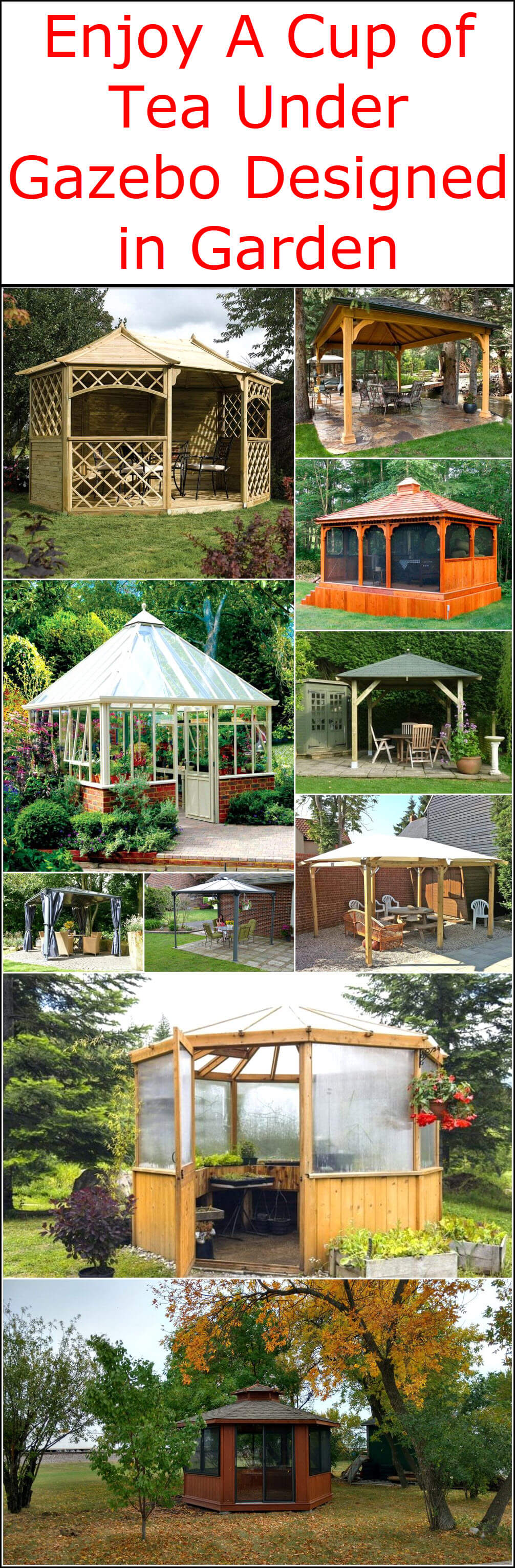 Enjoy A Cup of Tea Under Gazebo Designed in Garden