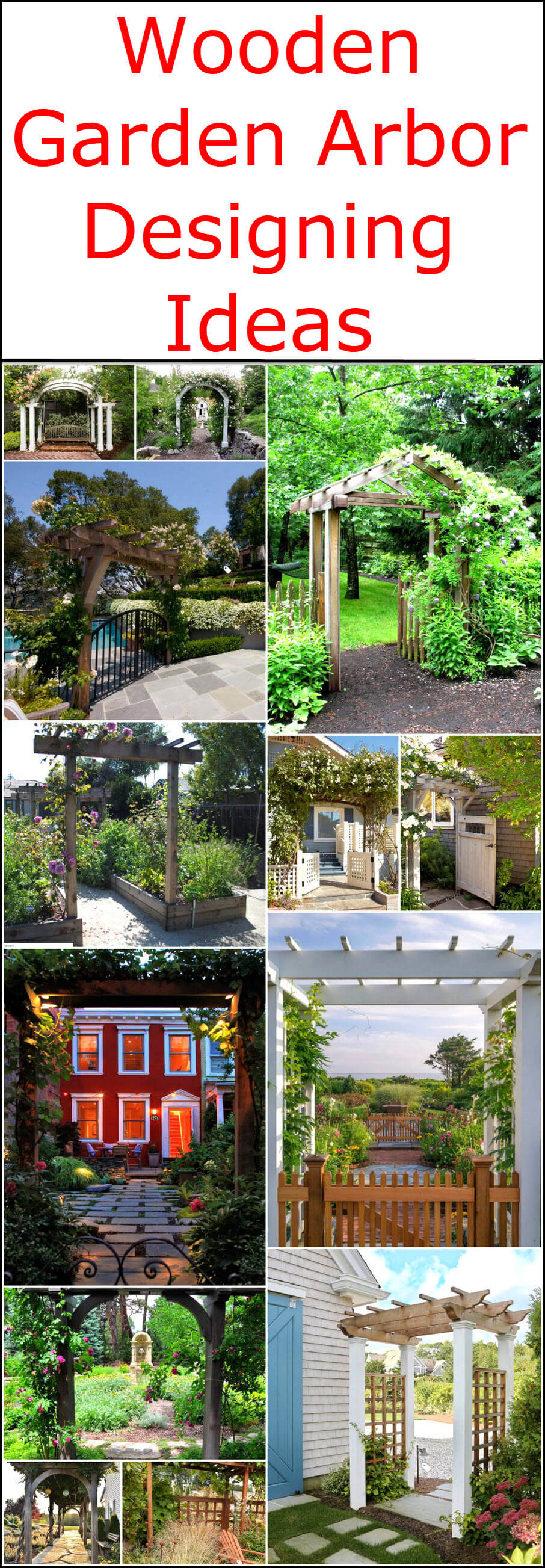 Wooden Garden Arbor Designing Ideas