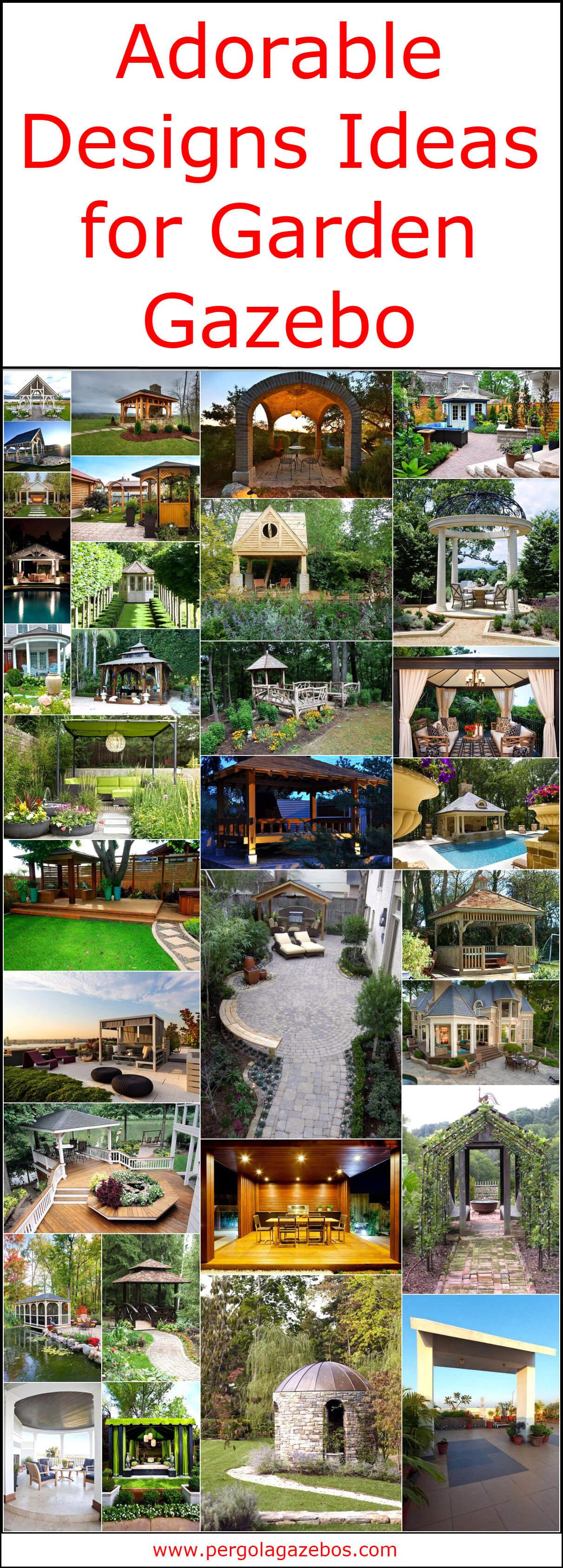 Adorable Designs Ideas for Garden Gazebo